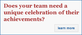Does your team need a unique celebration of their achievements? - Click here